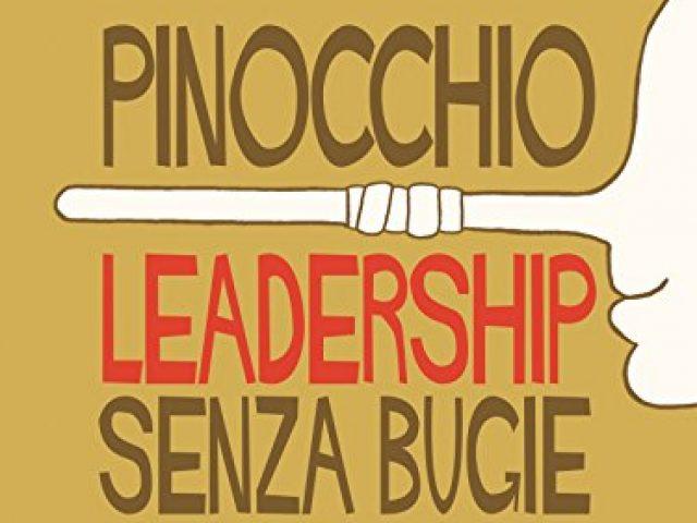 Un libro sulla Leadership e Pinocchio, imperdibile!